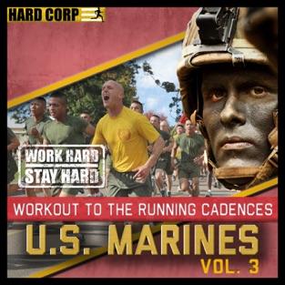 Workout to the Running Cadences U.S. Marines, Vol. 3 – U.S. Marines