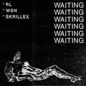 RL Grime - Waiting
