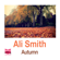 Ali Smith - Autumn: Seasonal Quartet, Book 1 (Unabridged)