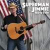 Superman Jimmie - Single - Marty Falle