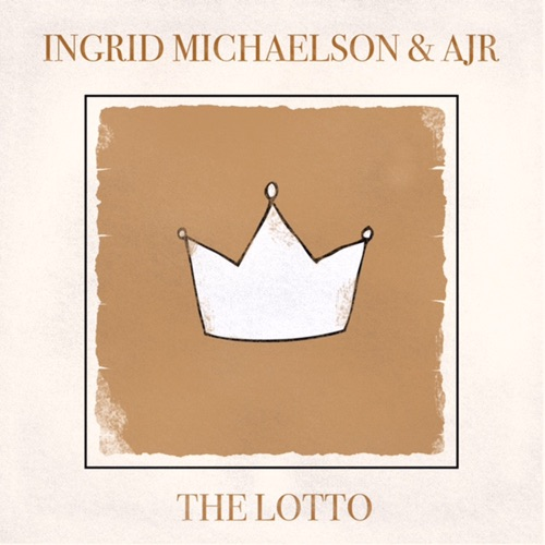 Ingrid Michaelson & AJR - The Lotto - Single