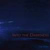 Into the Darkness - Chris O'Brien
