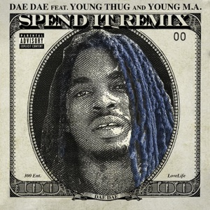 Spend It (feat. Young Thug & Young MA) [Remix] - Single Mp3 Download
