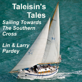 Taleisin's Tales: Sailing Towards the Southern Cross (Unabridged) audiobook