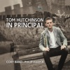 In Principal - Tom Hutchinson & Cory Band