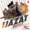 Ijazat Remix Single