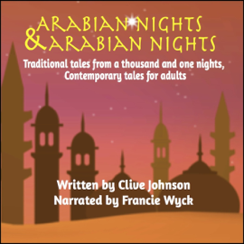 Arabian Nights & Arabian Nights: Traditional Tales from a Thousand and One Nights (Unabridged) audiobook