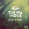 Tor.Ma in Dub - Sac Be at Night  arte