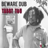 Beware Dub (An Expanded Version of the Classic Album) ジャケット写真