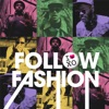 Follow Fashion - Single, XO Man