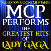 MCP Performs the Greatest Hits of Lady Gaga