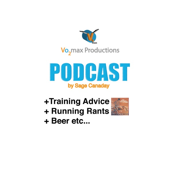 Running Podcasts by Sage Canaday   Vo2max Productions