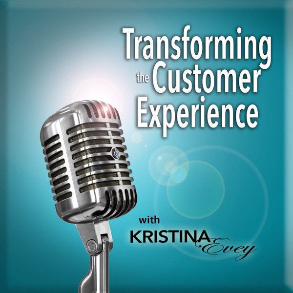 Transforming the Customer Experience with Kristina Evey | Inspiring Business Leaders With Strategies to Increase Profits and