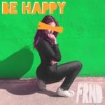 FRND - Be Happy (The White Panda Remix)