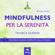 Michael Doody - Mindfulness per la serenità (Tecnica guidata)