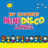 My Favourite Mini Disco Songs - Various Artists