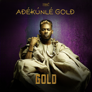 Adekunle Gold - Gold