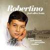 The very best of Robertino - Robertino