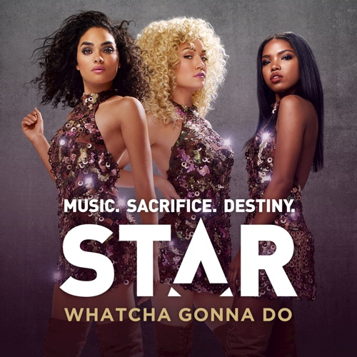 Star Cast - Whatcha Gonna Do (feat. Queen Latifah) [From
