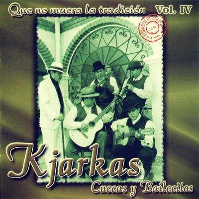 Cuecas y Bailecitos (Que No Muera la Tradición, Vol. 4) - Los Kjarkas
