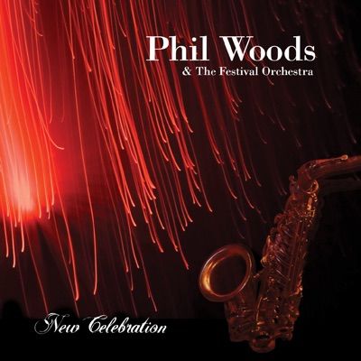 New Celebration - Phil Woods