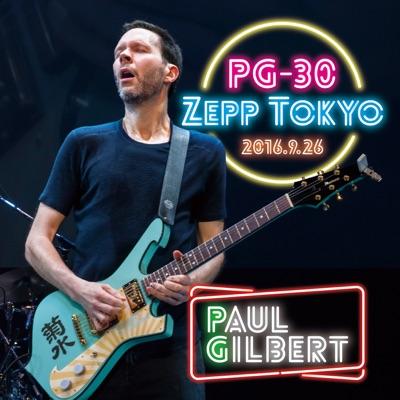 PG-30 Zepp Tokyo 2016.9.26 (LIVE) - Paul Gilbert