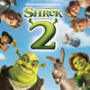 Shrek 2 (Original Motion Picture Soundtrack) - Various Artists