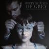 Fifty Shades of Grey – Gefährliche Liebe (Original Motion Picture Soundtrack) - Verschiedene Interpreten