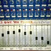 I Give You Power (feat. Mavis Staples) - Single
