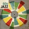 60s Jazz