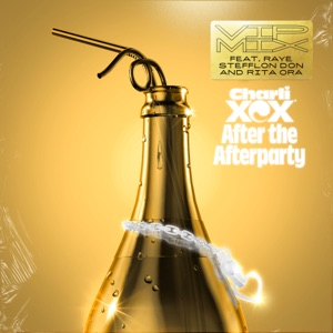 After the Afterparty (feat. Raye, Stefflon Don & Rita Ora) [VIP Mix] - Single Mp3 Download