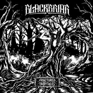 Blackbriar - Fractured Fairytales EP