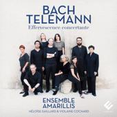 Bach & Telemann: Effervescence concertante