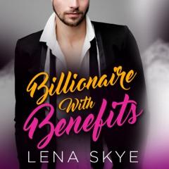 A Billionaire with Benefits (Unabridged)