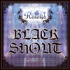 Black Shout - EP - Roselia