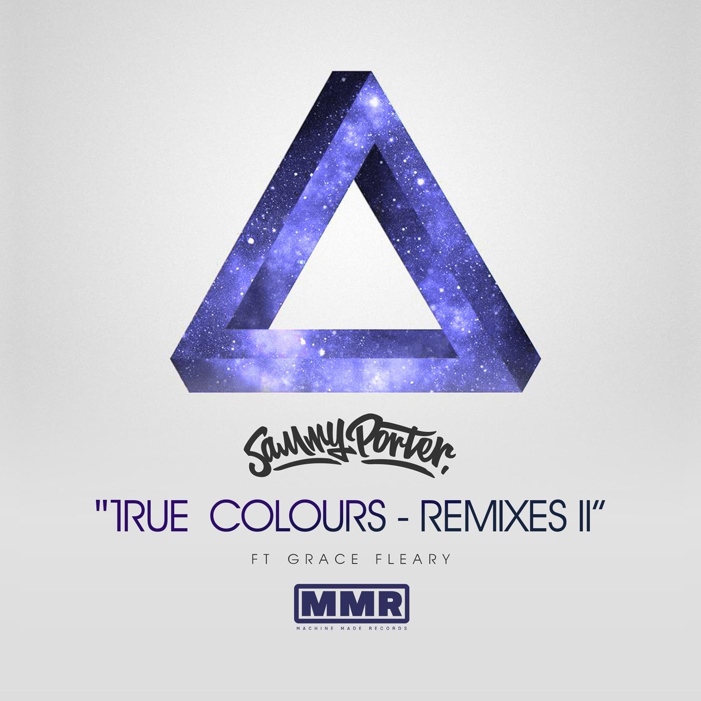 True Colours (Remixes II) [feat. Grace Fleary] - EP