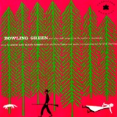 Bowling Green and Other Folk Songs from the Southern Mountains
