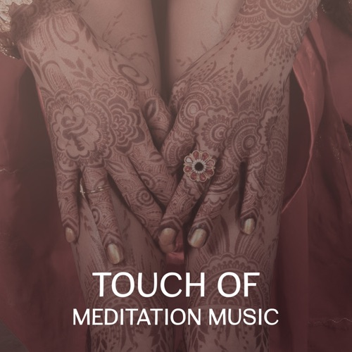 DOWNLOAD MP3: Oriental Music Zone - Touch of Meditation