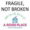 Fragile, Not Broken - A Rosie Place for Children artwork