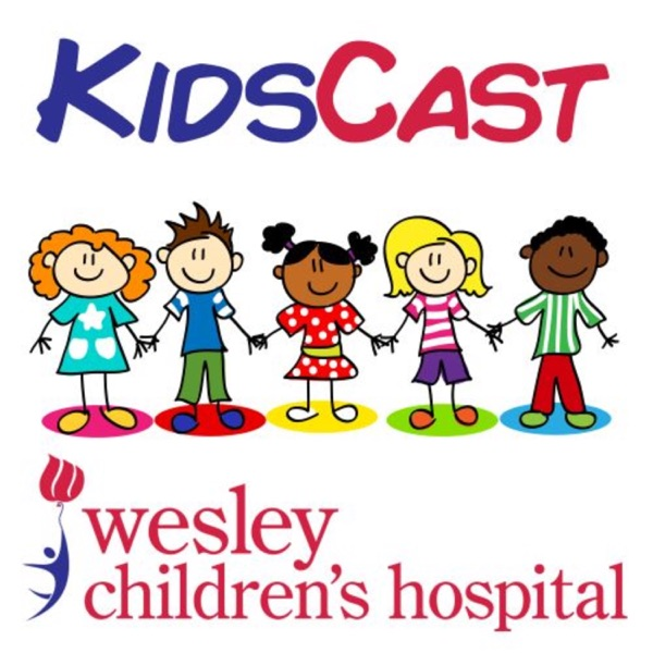 Wesley Kidscast presented by Wesley Children's Hospital Artwork