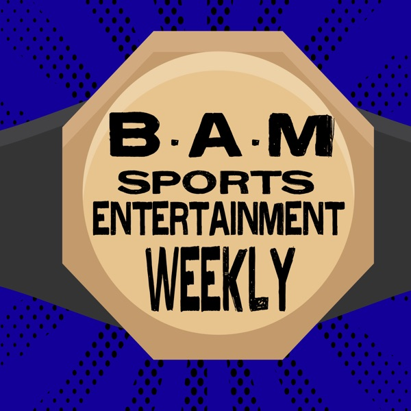 B.A.M Sports Entertainment Artwork