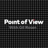 Point Of View with Gil Rosen artwork