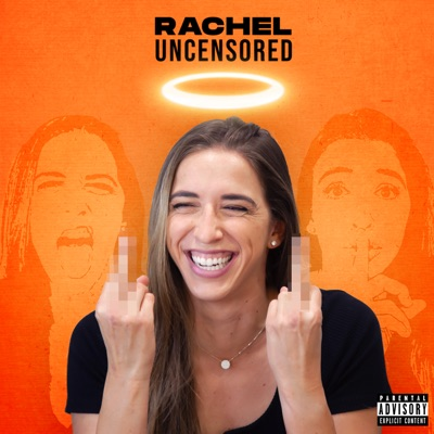 Rachel Uncensored:Rachel Ballinger