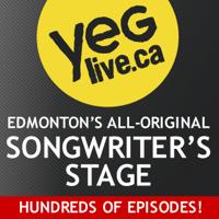 YEG Live Sunday Night Songwriter's Stage podcast
