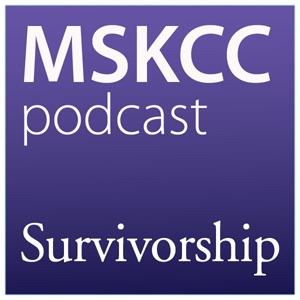 Survivorship Podcast | Memorial Sloan Kettering Cancer