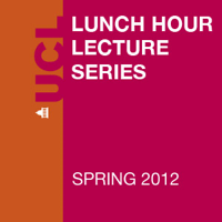 Lunch Hour Lectures - Spring 2012 - Video podcast