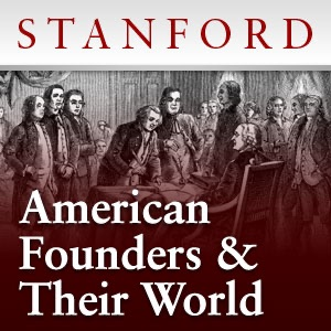 The American Founders and Their World