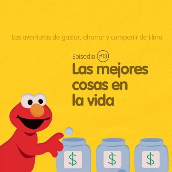 Las aventuras de gastar, ahorrar y compartir de Elmo