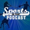 The Sports On Point Podcast