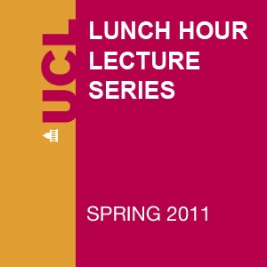 Lunch Hour Lectures - Spring 2011 - Audio